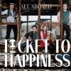 All Aboard - Cover - Ticket to Happiness - Album - LP- Folk - Folk Rock - Folk Pop - Music - MP3 Download